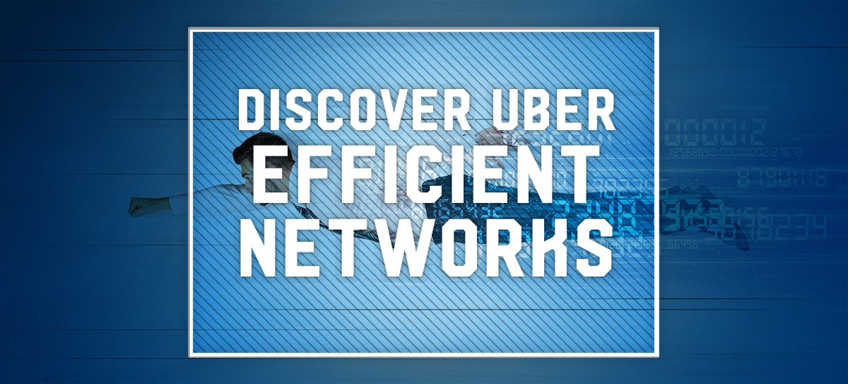 Uber Efficient and Simple Networks